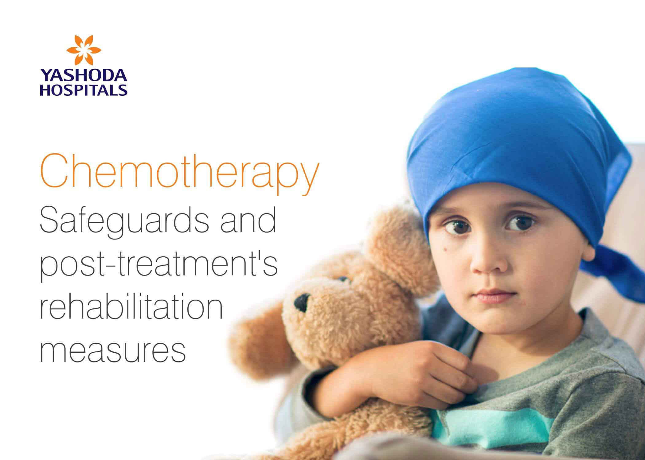 Chemotherapy Safeguards- Rehabilitation