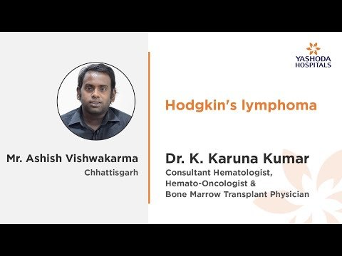 Mr Ashish Vishwakarma Dr K Karuna Kumar Hodgkins Lymphoma
