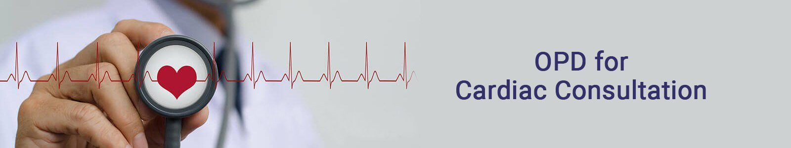 OPD for Cardiac Consultation