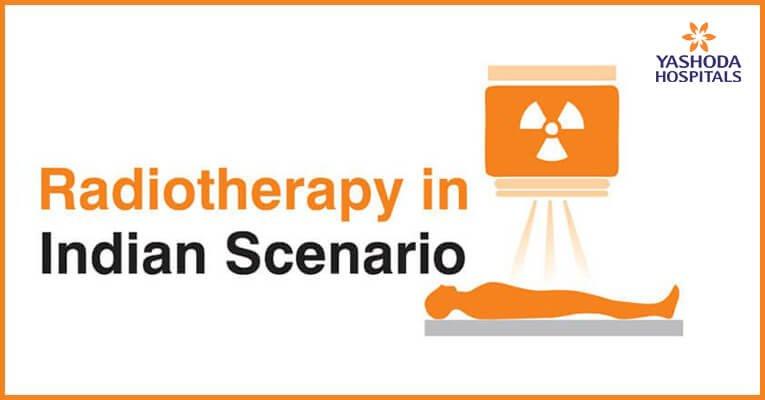 Radiotherapy in Indian Scenario