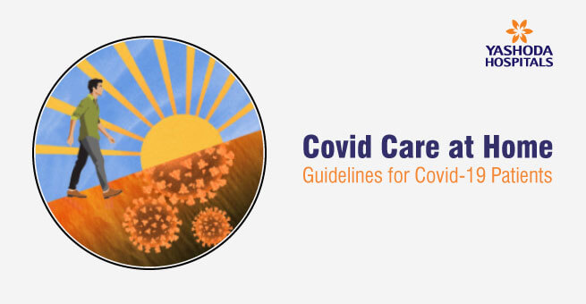 Covid Care at Home Guidelines for Covid-19 Patients
