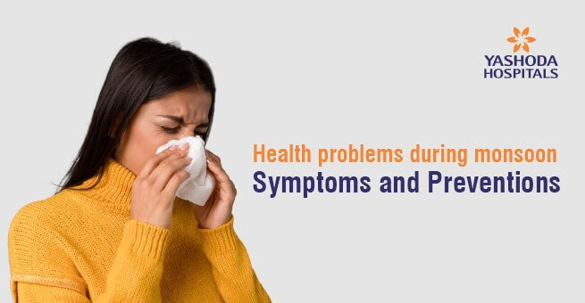 Health related problems during Monsoon