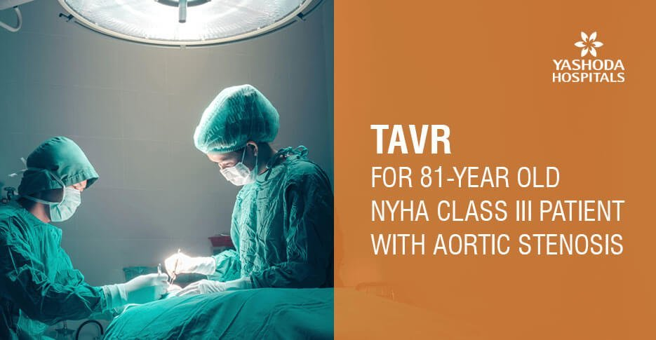 trans-catheter aortic valve replacement [TAVR]