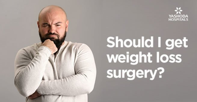 Should I get weight loss surgery?